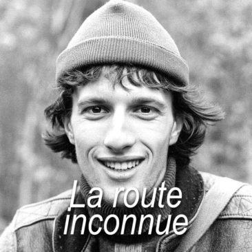 1983 La route inconnue